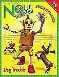 Nova the Robot: Dog Trouble : A Sticker Stories Book by David Kirk (2005,...