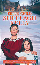 Erin's Child by Sheelagh Kelly (Paperback, 1999)