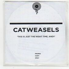(FS850) Catweasels, This Is Just The Night Time Andy - 2007 DJ CD