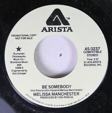 Rock Promo 45 Melissa Manchester - Be Somebody / Dirty Work On Arista