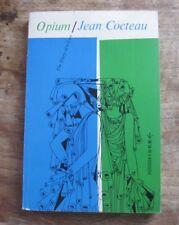 OPIUM by Jean Cocteau - 1st/3rd Grove Evergreen PB 1958 - VG+