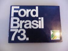 Prospekt FORD Brasil 1973 mit Maverick, LTD Landau, Corcel, F100 bis 600 etc,,
