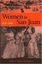 Women in San Juan, 1820-1868 - (3), (5) - New