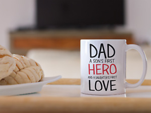 Dad A Sons Hero And Daughters First Love 11 oz Mug Ceramic Novelty Design Gift