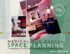 Medical and Dental Space Planning: A Comprehensive Guide to Design, Equipment,