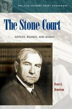 The Stone Court: Justices, Rulings, and Legacy (ABC-CLIO Supreme Court-ExLibrary