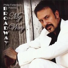Philip Fortenberry - Broadway My Way [New CD]
