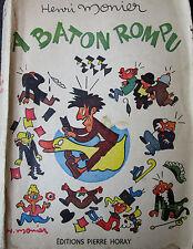 Henri Monier - A baton rompu - 1954 - dessinateur caricaturiste