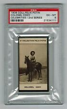 PSA 6 BUFFALO BILL COLONEL CODY 1908 Felix Potin Trade Card (One Graded Higher)