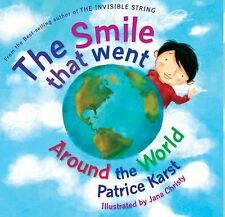 The Smile That Went Around the World (Revised) : New Updated Edition by...