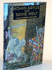 F. u. G. Doel/T. Lloyd: König Artus und seine Welt. Geschichte, Mythologie