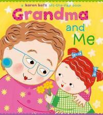 Grandma and Me: A Lift-the-Flap Book [Karen Katz Lift-the-Flap Books]