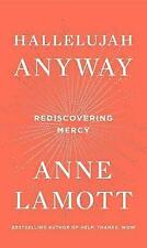 Hallelujah Anyway: Rediscovering Mercy by Lamott, Anne CD-AUDIO