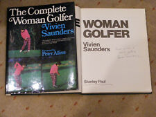 *Signed* VIVIEN SAUNDERS 'The Complete Woman Golfer' HB John Jacobs Peter Alliss