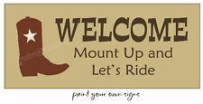 Stencil Country Cowboy Boot Western Trail Mount Up Lets Ride Horse Barn Signs