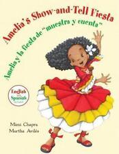 Amelia's Show-and-Tell Fiesta / Amelia y la fiesta de muestra y cuenta-ExLibrary