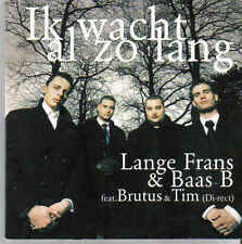 Lange Frans&Baas B-Ik Wacht Al Zo Lang cd single