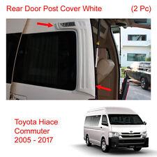 Rear Door Pillar Post White Trim + LED Toyota Hiace Commuter Van 2005 - 16 2017