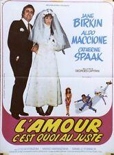 """L'AMOUR C'EST QUOI AU JUSTE"" Affiche originale (Jane BIRKIN, Aldo MACCIONE)"