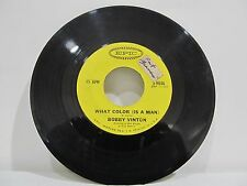 "45 RECORD 7""- BOBBY VINTON - WHAT COLOR ( IS A MAN)"