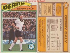 099 GERRY DALY # IRELAND EIRE DERBY COUNTY.FC CARD PREMIER LEAGUE TOPPS 1978