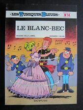 LAMBIL - LES TUNIQUES BLEUES - n°14 LE BLANC-BEC - EO 1979  Broché Comme Neuf