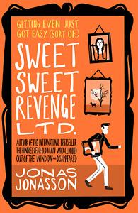 Sweet Sweet Revenge Ltd., Jonasson, Jonas, Paperback FREE POST