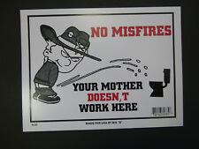 "NO Misfires Bathroom Sign FUNNY Home Workshop Office 9""x12"" FAST FREE SHIP N85"