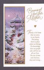 Christmas Greeting Card, BECAUSE OF YOUR LOVE MOTHER