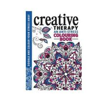 The Creative Therapy Adult Colouring Book Anti-Stress Art Therapy RRP £9.99
