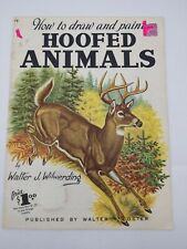 How to Draw and Paint: Hoofed Animals # 78  Walter Wilwerding Vintage