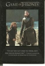 Game of Thrones Season 7 I'd Say You Get... Quotable Insert Trading Card #Q63