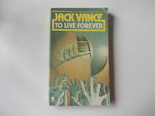 Jack Vance to live forever pb