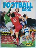Book. The Topical Times Football Book 1980. Hardback Book.