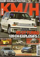 KM/H 11 VW SCIROCCO GTI VISA GTI R5 GT TURBO RITMO ABARTH 130 TC BMW M3 E46