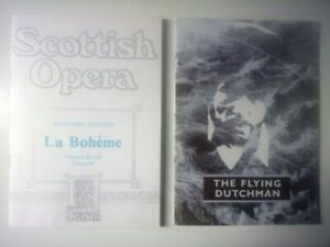 SCOTTISH OPERA/TWO 1980s ORIGINAL PROGRAMMES/BOHEME/FLYING DUTCHMAN/GLASGOW