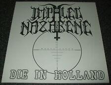 "IMPALED NAZARENE-DIE IN HOLLAND-2013 VINYL 7""-ONE-SIDED/SILK SCREENED-NEW"