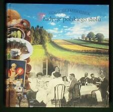 BOOK Polish Cooking Traditions table customs baking regional recipe POLAND farm