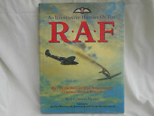 An Illustrated History Of The RAF - Battle Of Britain 50th Anniversary Edition