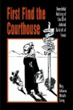 First Find the Courthouse: Anecdotal History of the 83rd Judicial District of