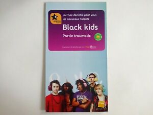 BLACK KIDS  ♦ RARE FRENCH PoS ( PLV ) ♦ PARTIE TRAUMATIC