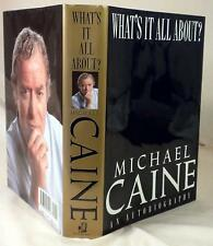 WHAT'S IT ALL ABOUT? Michael Caine, SIGNED only (half title page), 1st/2nd, 1992