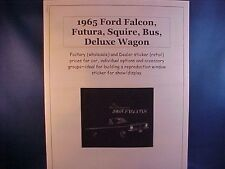 1965 Ford Falcon factory wholesale cost/dealer sticker prices for car & options$