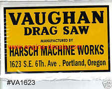 Vaughan Drag Saw Harsch Portland, OR. Set of 2 decals