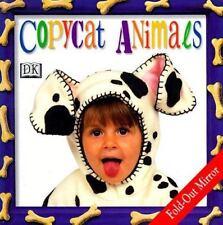 Copycat!: Animals, DK Publishing, Good Condition, Book