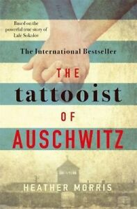 The Tattooist of Auschwitz: the heart-breaking and unforgettable international,