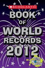 Scholastic Book of World Records 2012 by Jenifer Corr Morse (2011, Paperback)