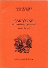 Giovanni Cristini Aldo Rossi CARTOLINE DALLE DOLOMITI DEL BRENTA Ded Autografa