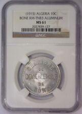1915 Algeria Chambre de Commerce BONE TOKEN 10c Aluminum KM #TNB3 ~ NGC MS 61