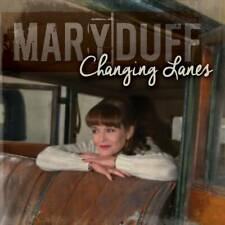 Mary Duff – Changing Lanes (2016)   NEW & SEALED CD